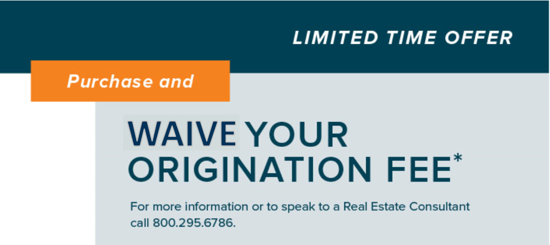 Purchase and Waive Your Origination Fee