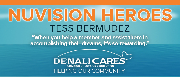 """Light blue banner with text reading """"Nuvision Heroes: Tess Bermudez"""". Quote reads """"When you help a member and assist them in accomplishing their dreams, it's so rewarding."""""""