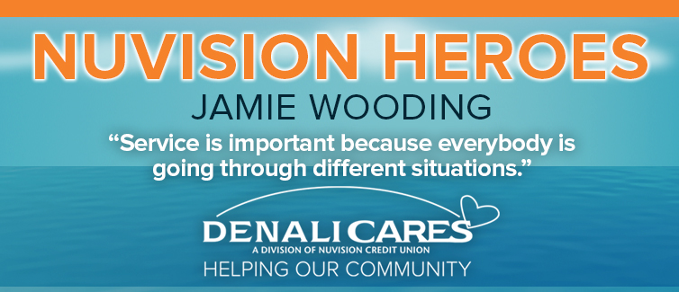 """Light blue and orange banner with text reading """"Nuvision Heroes: Meet Jamie Wooding"""". Quote reads """"Service is important because everybody is going through different situations."""""""