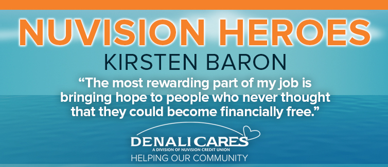 """Blue and orange banner with the DenaliCares logo. Orange text reads """"NUVISION HEROES: Kirsten Baron"""""""