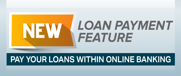 "Blue banner with text reading ""NEW loan payment feature. Pay your loans with online banking."""