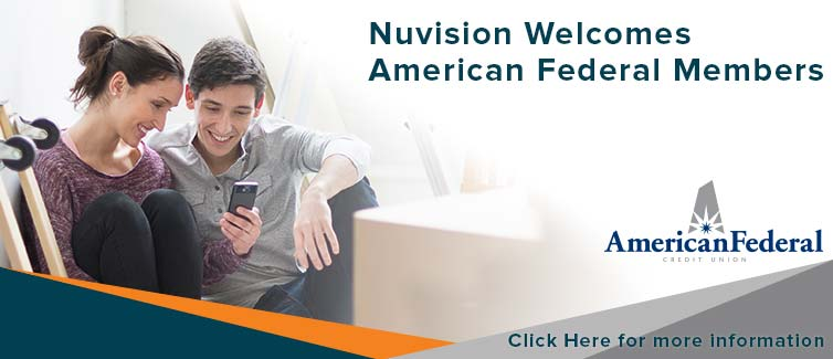 Nuvision Welcomes American Federal Members Learn More Here